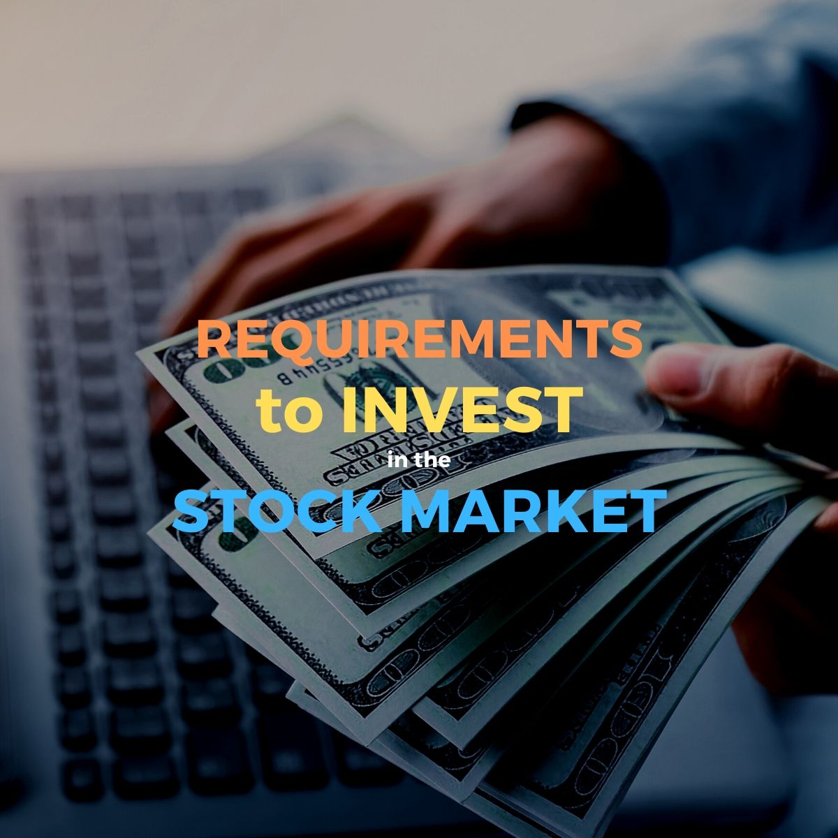 what do you need to invest and trade stock market