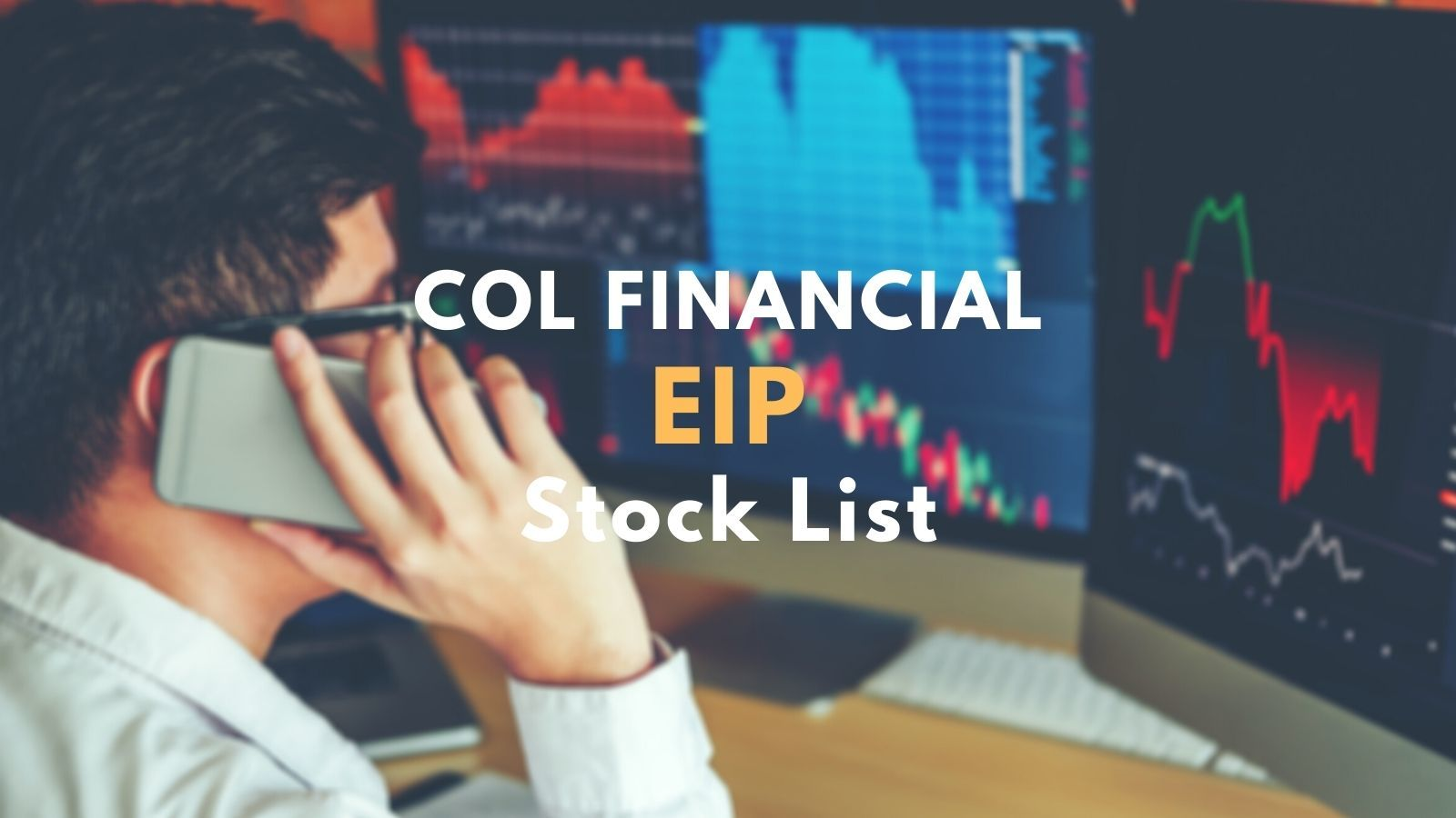col financial easy investment program EIP stock list