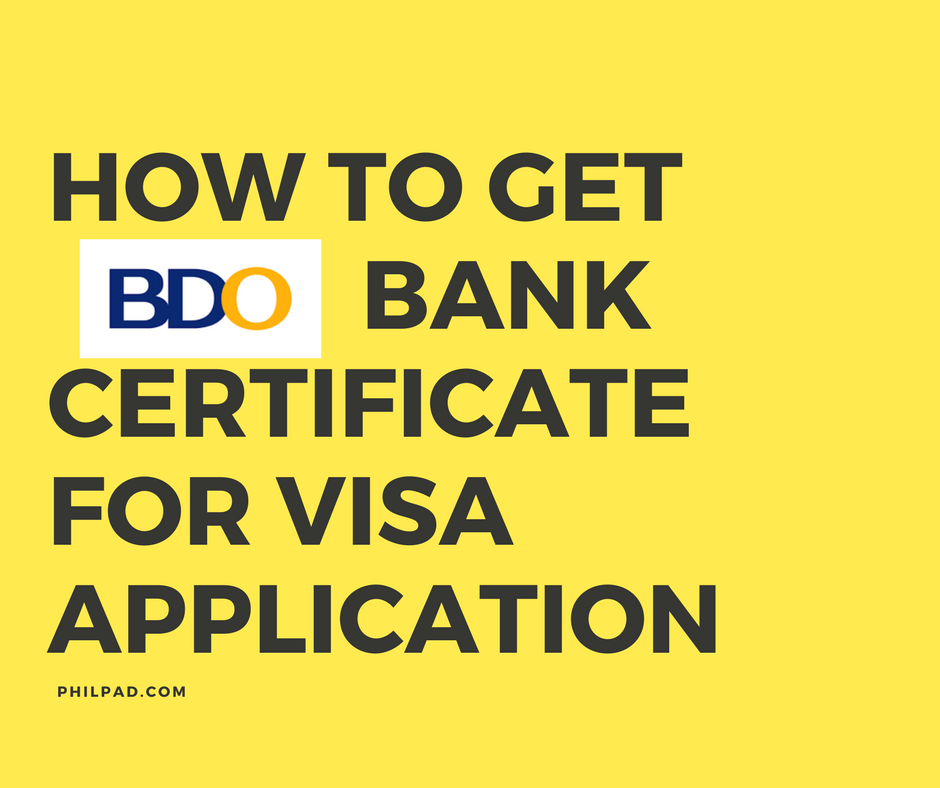 How to get bank certificate in bdo for visa application yelopaper Gallery