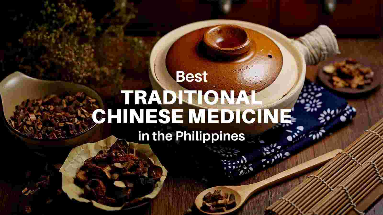 best traditional chinese medicine in the philippines